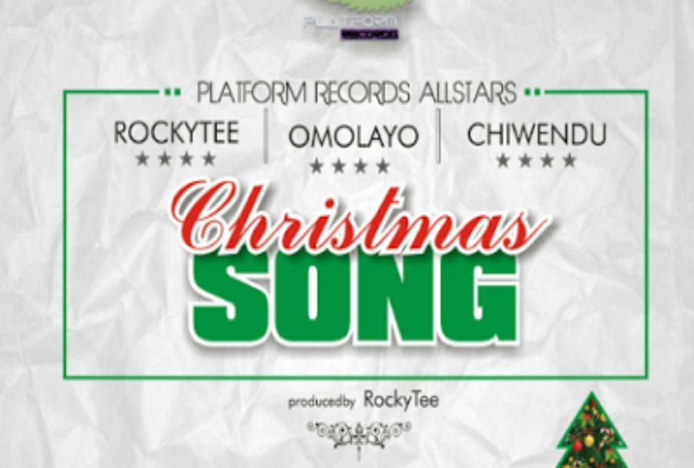 Christmas Song – Rockytee ft Chiwendu & Omolayo