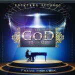 If God Be for me frank edwards