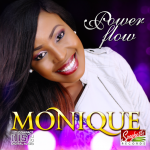 BUY POWER_FLOW ALBUM BY MONIQUE ON iTUNES NOW!!!