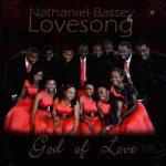 LYRICS + AUDIO LINK: NATHANIEL BASSEY & LOVESONG – WONDERFUL WONDER