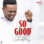 Tim Godfrey - So Good
