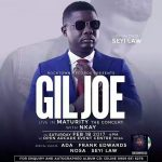 """Count Up!!! Gil Joe Confirms The Ace Comedian, SeyiLaw Will Be Performing Live At The """"Live Maturity Concert"""" 18th FEB 2017 
