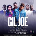 "Lagos Are You Ready? Gil Joe ""Live Maturity Concert"" with Nkay 
