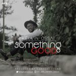 Something Good - Kelvin Ossai