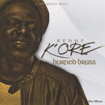 """Kenny Kore Gives """"Burned Brass"""" A Gloss Finishing 