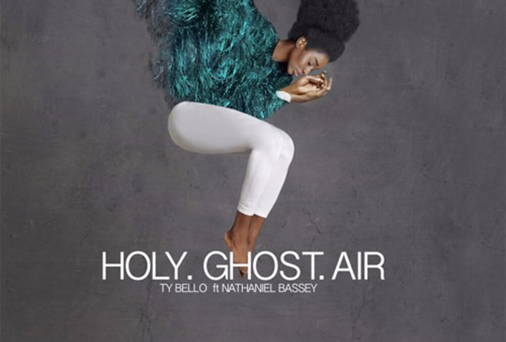 Holy Ghost Air – TY Bello Ft Nathaniel Bassey
