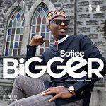 Bigger - Sotiee
