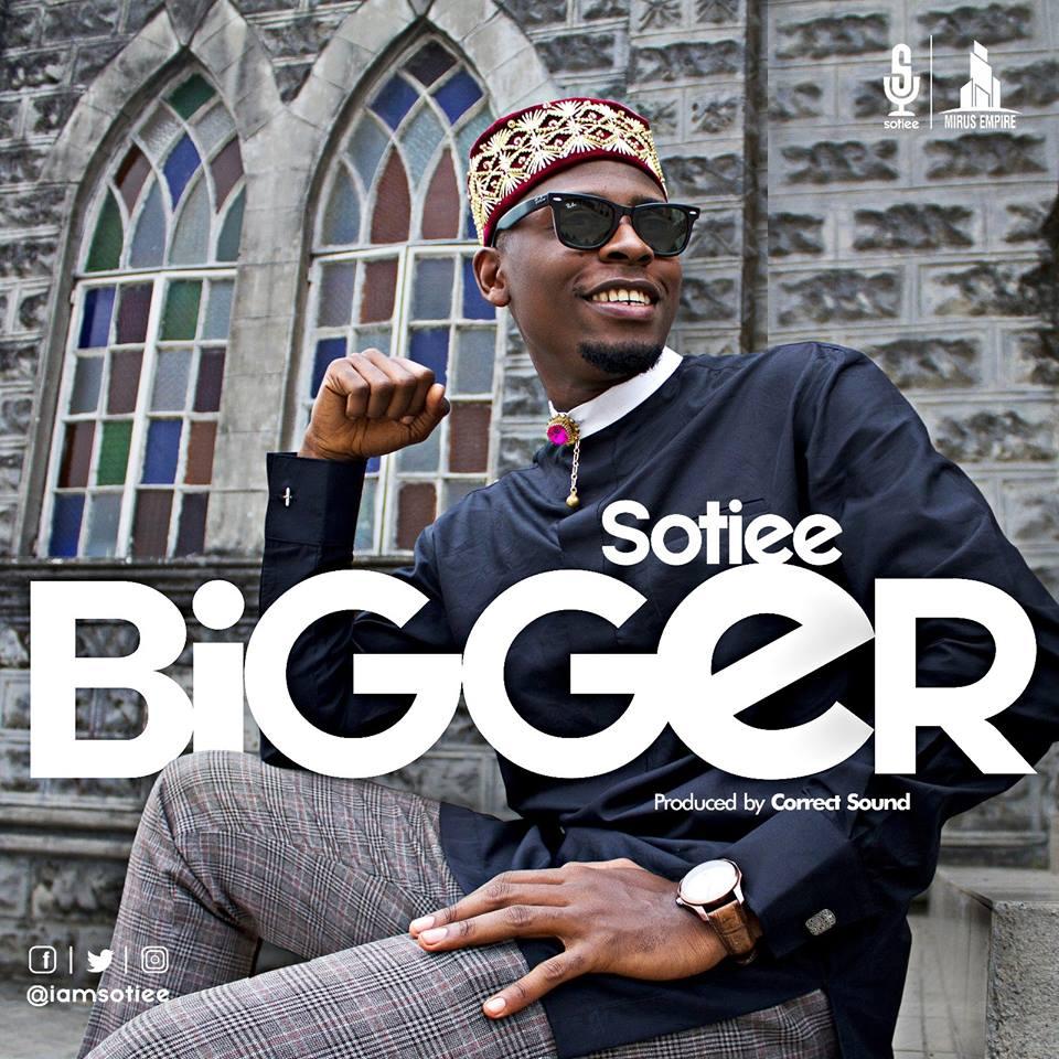 Bigger – Sotiee