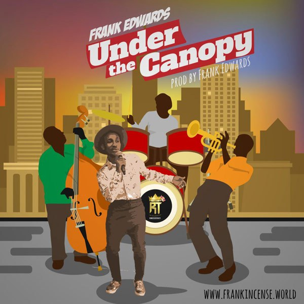 Under The Canopy (Official Video) - Frank Edwards