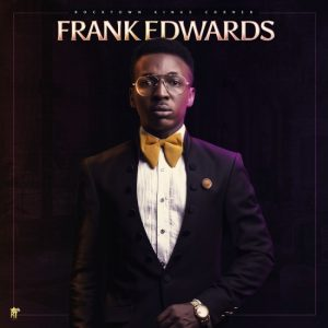 frank-edwards-biography-onetwolyrics