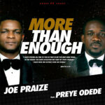 more-than-enough-joe-praize-ft-preye-odede