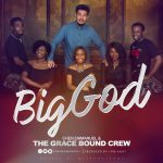 Big God - Chen Emmanuel & The Grace Bound Crew