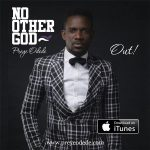 No Other God - Preye Odede