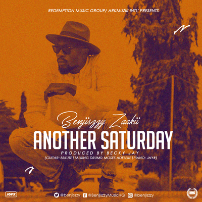 Another Saturday - Benjiszzy Zaakii