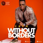 Without Borders - Eben