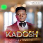 kadosh-pv-idemudia-onetwolyrics
