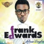 Lifted - Frank Edwards Ft. Nathaniel Bassey