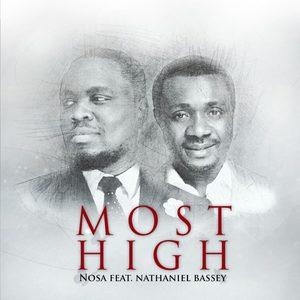 Most High – Nosa Ft Nathaniel Bassey