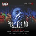 Pray For Me - Darey