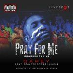 Pray For Me - Darey