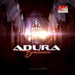 Adura – Babatunmise