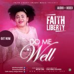 Do Me Well - Faith Liberty