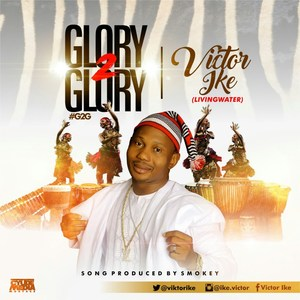 Glory to Glory – Victor Ike