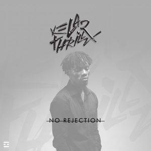 No Rejection – Kelar Thrillz