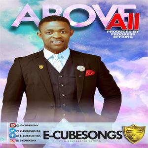 Above All – E-Cube