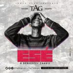 Ese (Thank You) - Tag Ft Benjiszzy