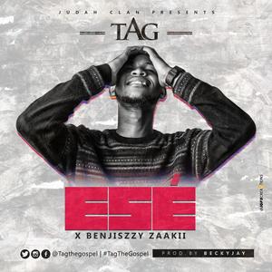 Ese (Thank You) – Tag Ft Benjiszzy