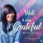 I Am Grateful - Wati