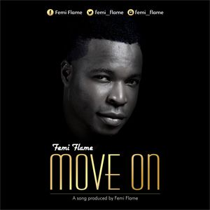 Move On – Femi Flame