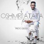 Oshimiri Atata - Preye Odede