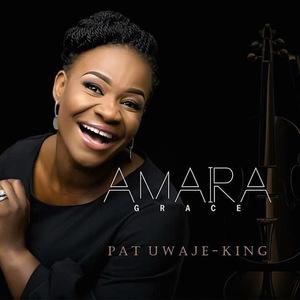 Amara – Pat Uwaje King