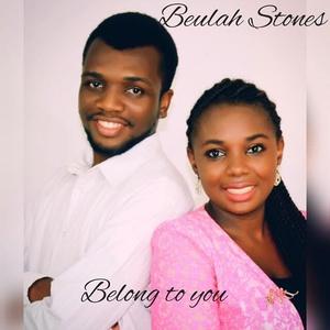 Belong to You – Beulah Stones