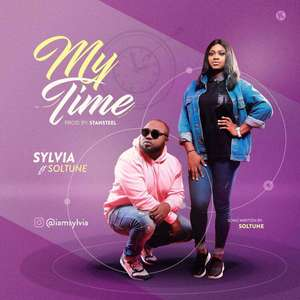 My Time – Sylvia Ft Soltune