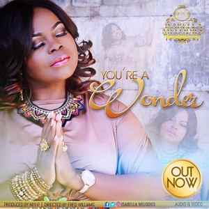 You Are A Wonder – Isabella Melodies