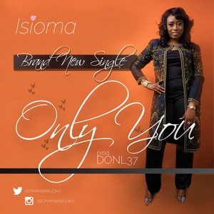 Only You – Isioma