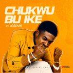 chukwu-bu-ike-joesami-onetwolyrics
