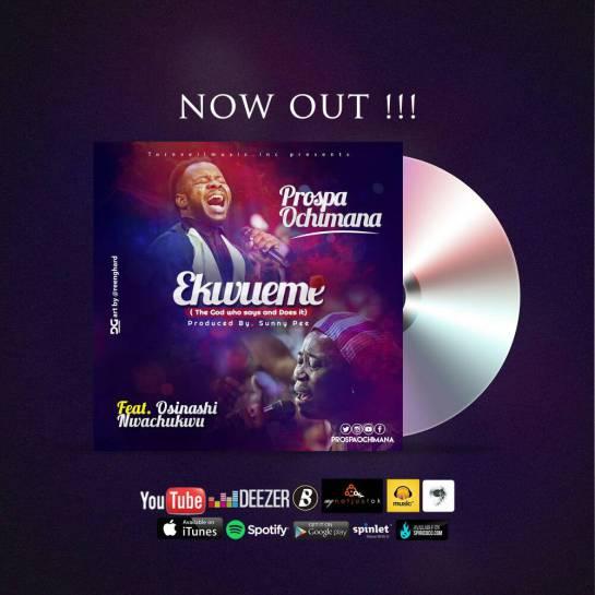 Ekwueme – Prospa Ochimana ft Osinachi