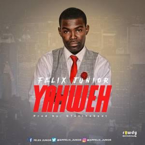 Yahweh – Felix Junior