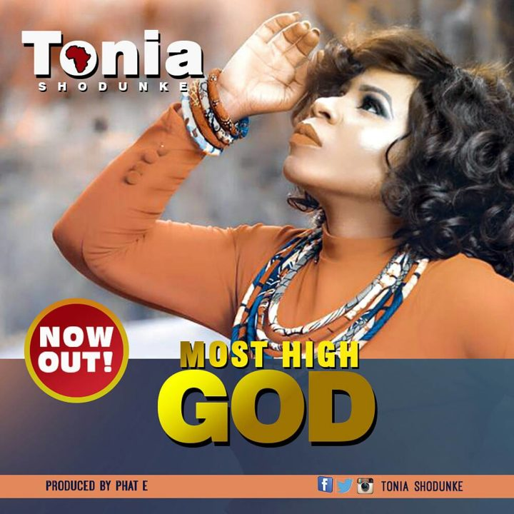 most-high-god-tonia-shodunke-onetwolyrics