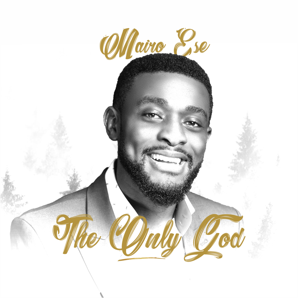 the-only-god-mairo-ese-onetwolyrics