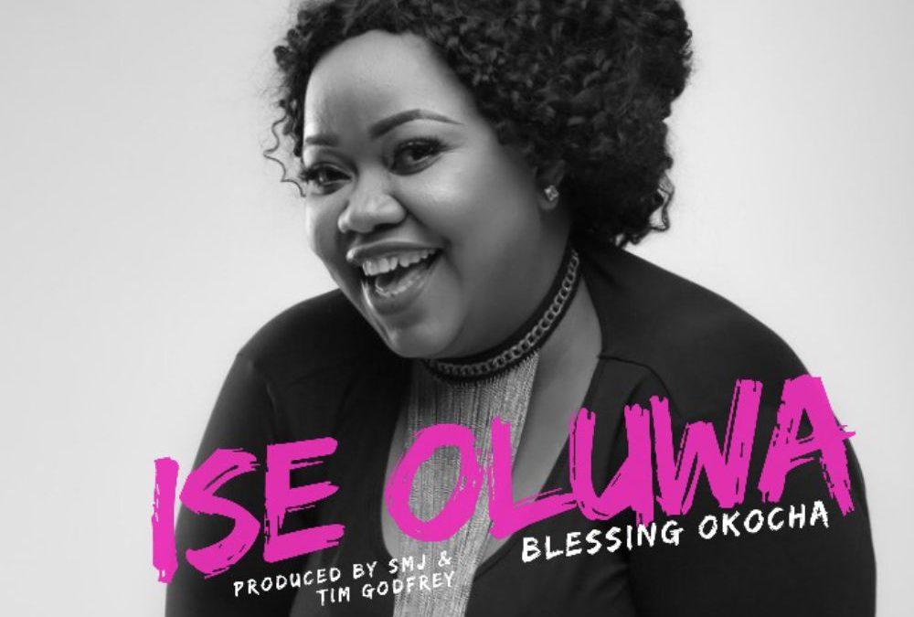 Ise Oluwa – Blessyn