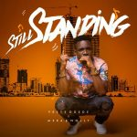 still-standing-preye-ft-nolly-mera-onetwolyrics