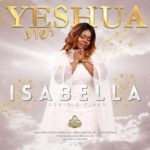 yeshua isabella melodies