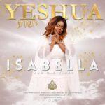 yeshua isabella melodies