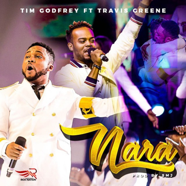 nara-timgodfrey-ft-travis-greene-onetwolyrics