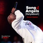 song-of-angels-keiyadosh-dunsin-oyekan-onetwolyrics